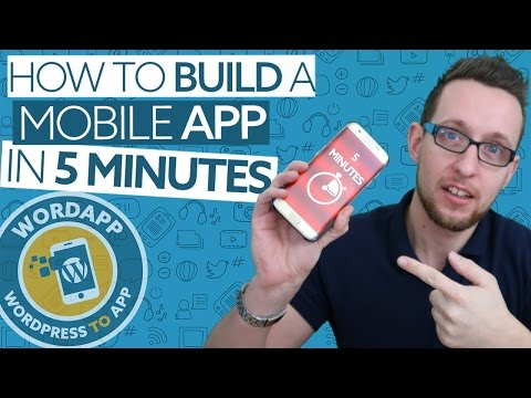 Convert WordPress To A Mobile App In 5 Minutes With WordApp
