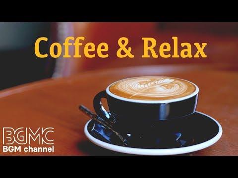 Coffee Jazz Music - Relaxing Jazz & Bossa Nova Cafe Music - Work & Study Music