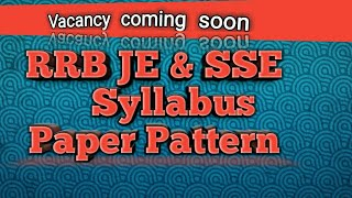 RRB JE & SSE.  Full syllabus vacancy coming soon 2018 2017 Video
