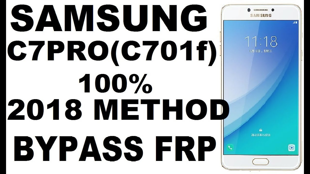 Samsung c7pro google frp bypass Nought 7 0 1 | 2018 | By