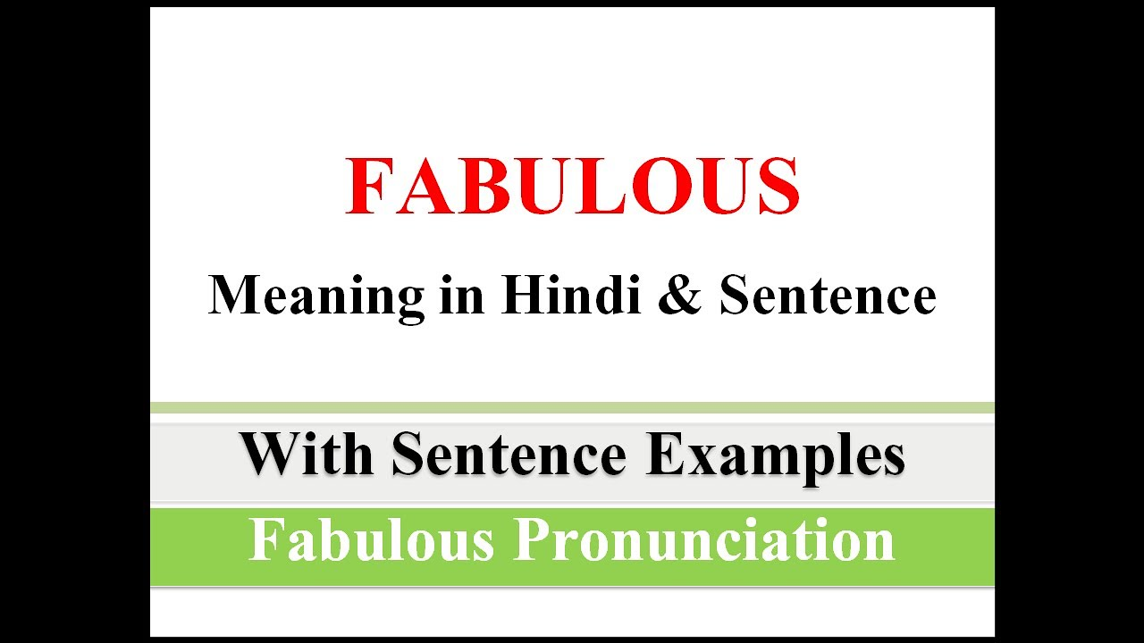 Fabulous Meaning in Hindi with Example || Fabulous ka ...