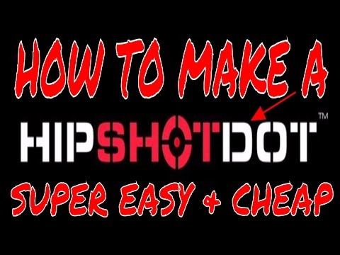 HOW TO: Make A HIPSHOTDOT Very Cheap Alternative  For Any Call Of Duty FPS