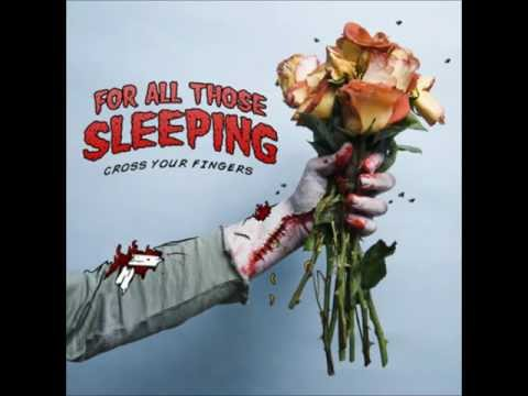 For All Those Sleeping - Cross Your Fingers (Full Album)