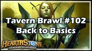[Hearthstone] Tavern Brawl #102: Back to Basics