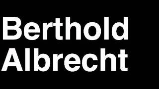 How to Pronounce Berthold Albrecht Aldi Germany Forbes List of Billionaires Net Worth Richest Man