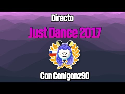 🔴  Just Dance 2017 World Dance Floor // Song Request