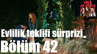 Kiralık Aşk 42. Bölüm - Evlilik Teklifi Sürprizi
