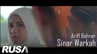 (OST Warkah) Ariff Bahran - Sinar Warkah [Official Music Video]