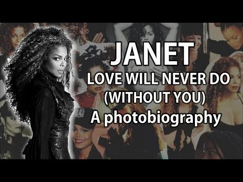 Janet Jackson | Love Will Never Do (Without You) | A Photobiography mp3