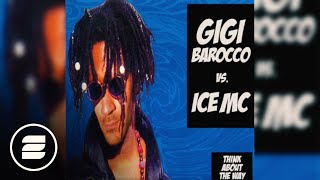 Gigi Barocco vs. Ice MC - Think about the way (Spencer & Hill)