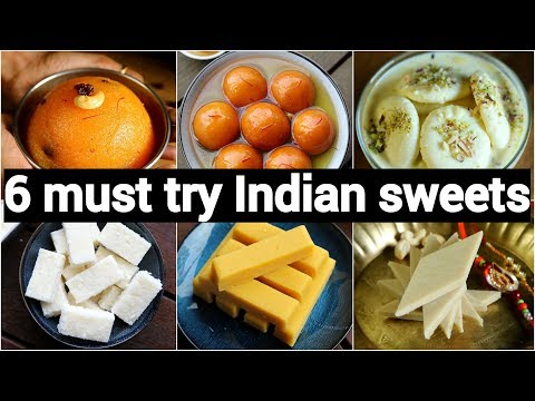 6 Must Try Indian Sweets Recipes | 6 मिठाई की झट-पट भारतीय रेसिपी | Easy & Quick Indian Desserts