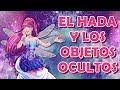 HADA Y OBJETOS OCULTOS | EP. 1-29 | Corazón de Melón