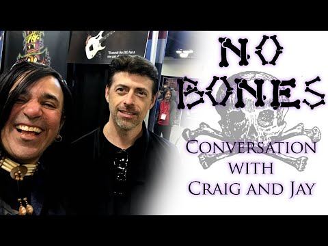 'No Bones' impromptu chat with my buddy Craig Rundels!!!