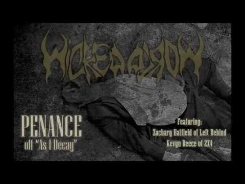 "WICKED WORLD - ""Penance"" (ft. Zachary Hatfield of Left Behind and Kevyn Reece of 2X4)"