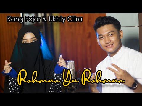 Kang Fajar feat Ukhty Citra - Sholawat Rohman Ya Rohman
