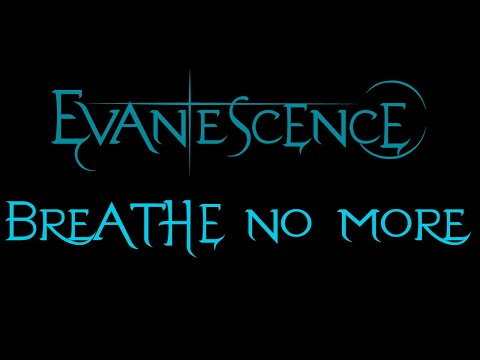Evanescence - Breathe No More Lyrics (Fallen Outtake)