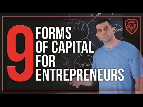 9 Forms Of Capital For Entrepreneurs