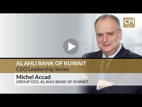 AL AHLI BANK OF KUWAIT – CEO LEADERSHIP SERIES - YouTube