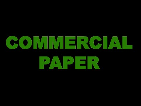 What Is A Commercial Paper Youtube
