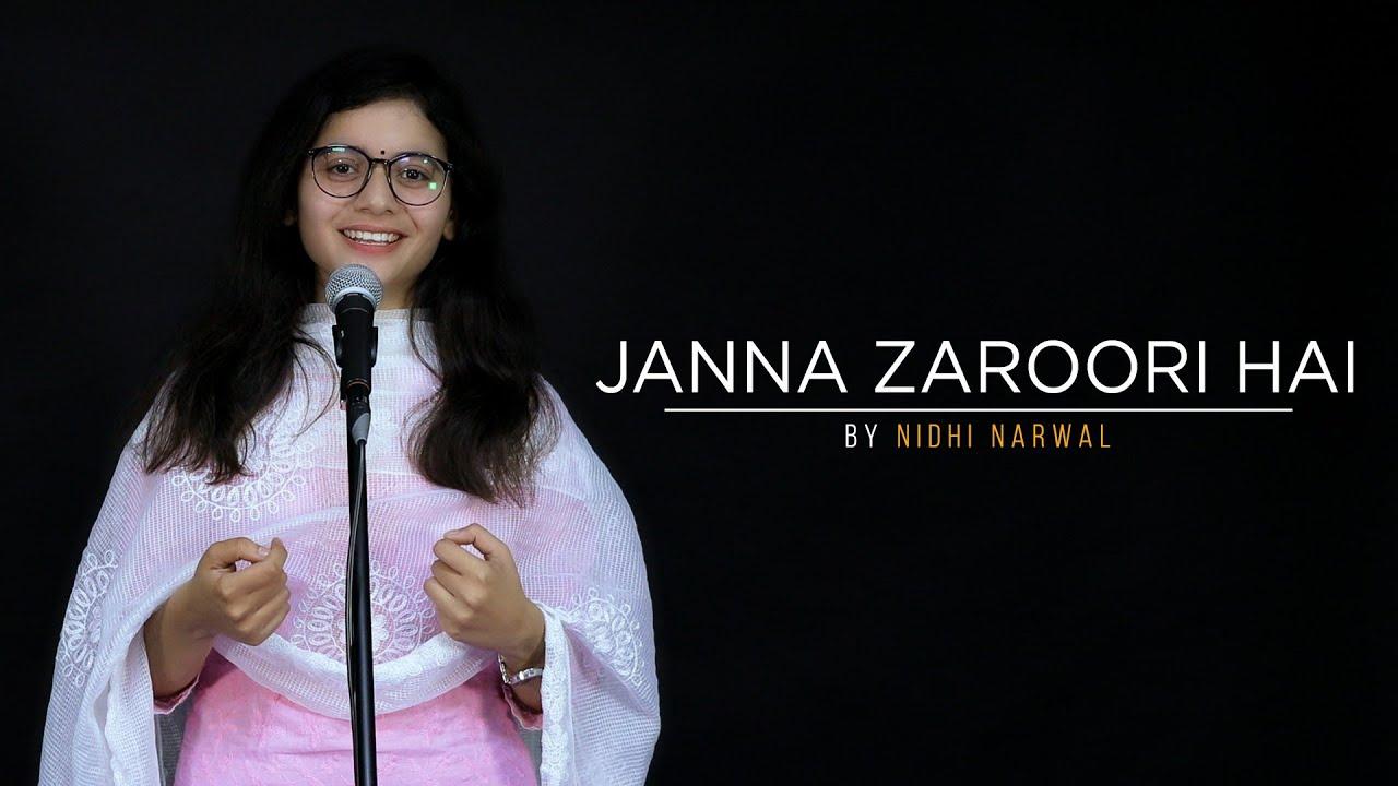 """Janna Zaroori Hai"" - Nidhi Narwal    Spoken Word Poetry    Immature Ink"