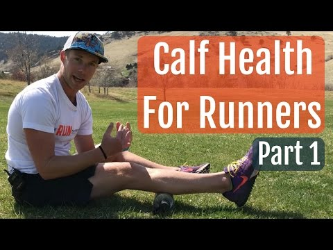 Calf Health For Runners - Part 1
