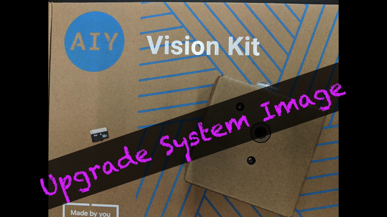 Upgrade the System Image for the AIY Vision Kit