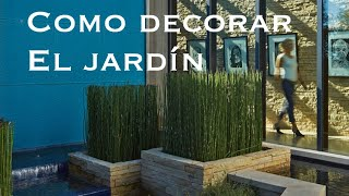 COMO DECORAR EL JARDÍN 🌿COMO DECORAR EL PATIO