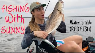 Fishing With Sunny - Water to Table (RED FISH)