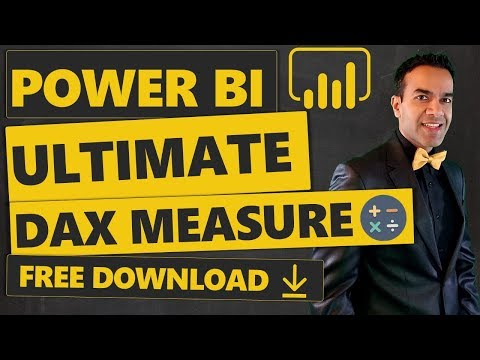 Power BI: The Ultimate DAX Measure (Free Download ⬇️)