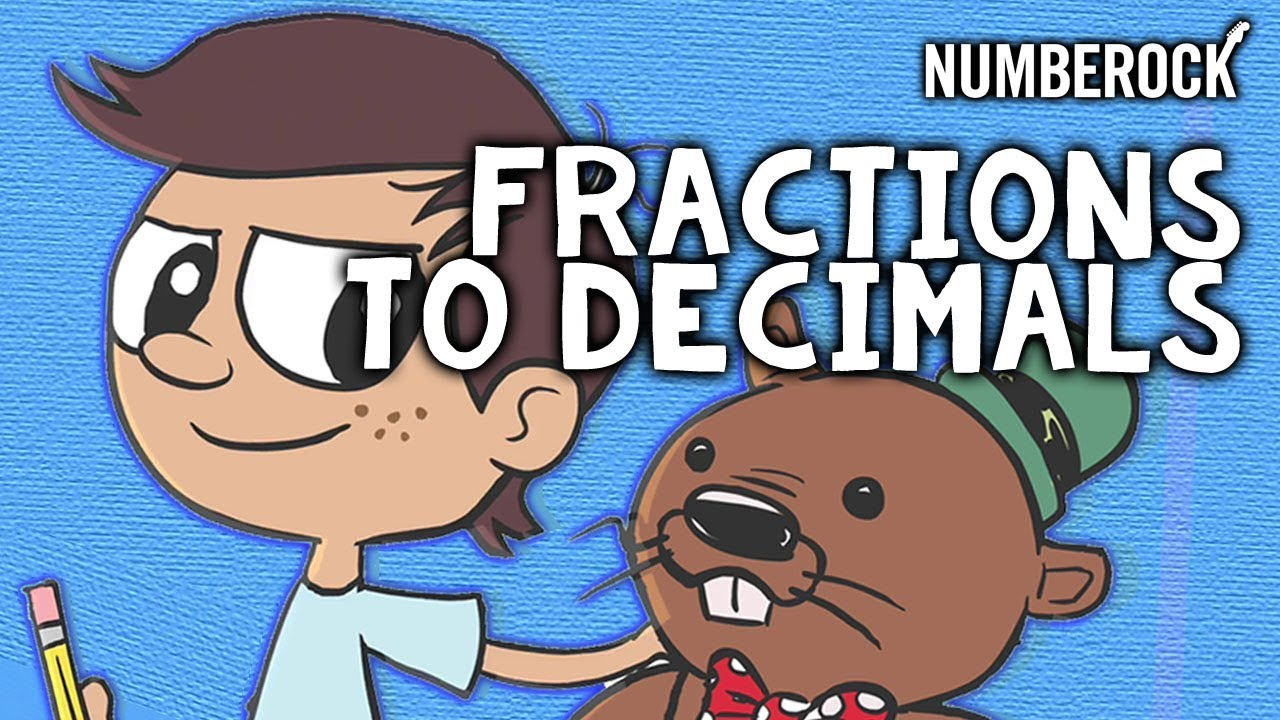 medium resolution of Converting Fractions to Decimals Song by NUMBEROCK - YouTube