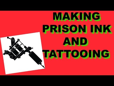 Making Prison Ink and Tattooing