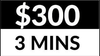 Earn $300 in 3 Mins for FREE NOW! [Make Money Online]