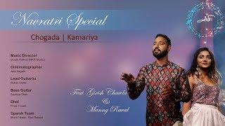Chogada | Kamariya | Girish Chawla | Manny Raval | Darshan Raval |DJ Lijo | DJ Chetas
