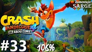 Zagrajmy w Crash Bandicoot 4: Najwyższy Czas PL (106%) odc. 33 - Wielka ucieczka