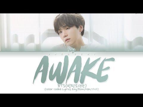 BTS SUGA - AWAKE (Lyrics Eng/Rom/Han/가사)