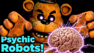 The Fnaf Animatronics Are Psychic! | The Science Of  Five Nights At Freddy's