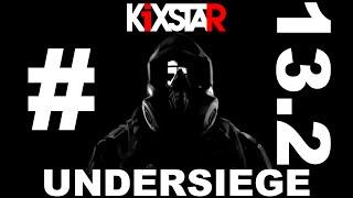 KiXSTAr - Under Siege #13.2 [R6S]