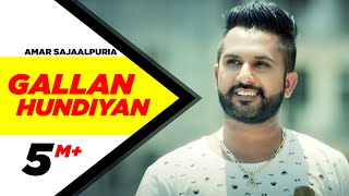 Gallan Hundiyan | Amar Sajaalpuria Feat Dj Flow | Full Music Video | Speed Records