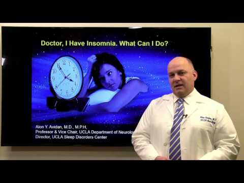 Doctor, I Have Insomnia. What Can I Do? - Alon Avidan, MD |