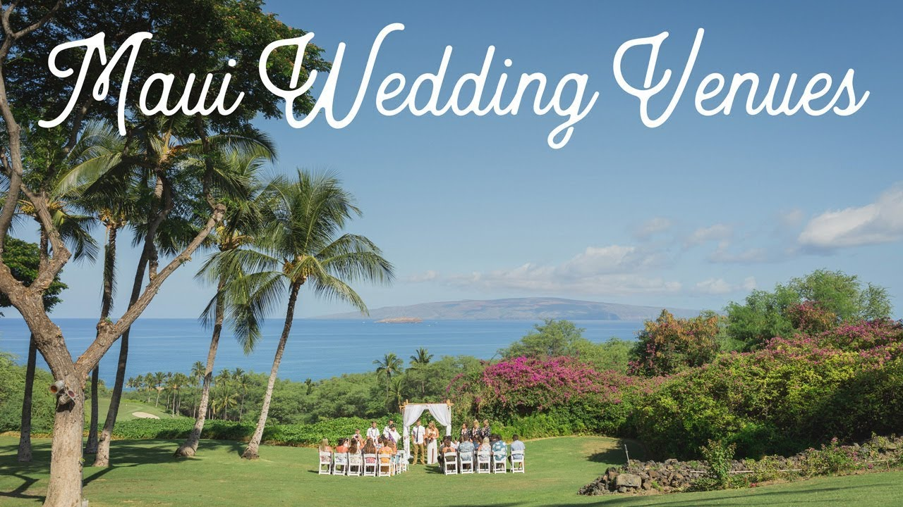 Maui wedding venues and maui wedding locations in maui hawaii youtube maui wedding venues and maui wedding locations in maui hawaii junglespirit Choice Image