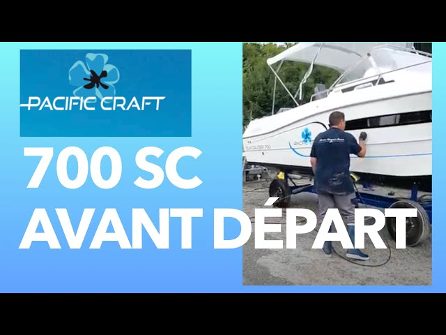 Pacific Craft 700 Sun Cruiser Nettoyage et départ  Grand Piquey Cap Ferret