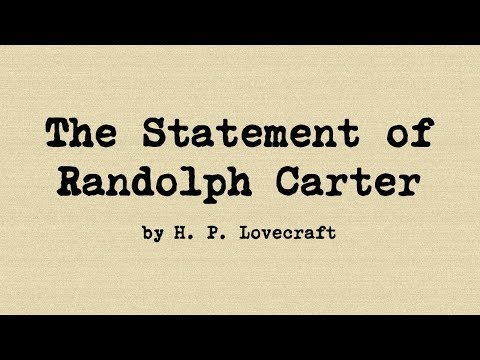 The Statement of Randolph Carter, by HP Lovecraft