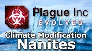 Plague Inc: Custom Scenarios - Climate Modification Nanites