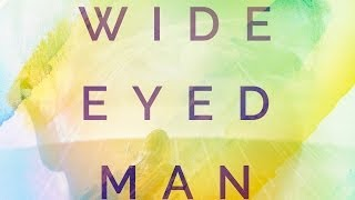 Wide Eyed Man - The Ruse