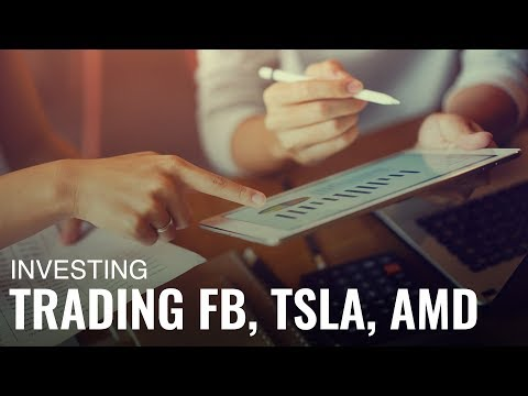 Here's How Investors Are Trading Facebook, Tesla and Advanced Micro Devices