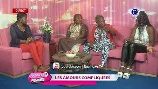 PAROLES DE FEMMES (LES AMOURS COMPLIQUÉS) EQUINOXE TV DU MARDI 27 NOVEMBRE 2018