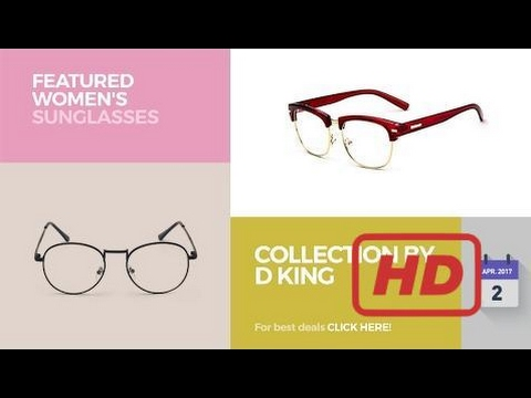 0d9d7bd2ed Sale 2017 Collection By D King Featured Women s Sunglasses - YouTube