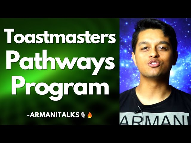 Toastmasters Pathways for Dummies: What is the Toastmasters Pathways Program?