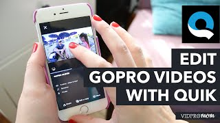 GoPro Quik App – iPhone Video Editing App