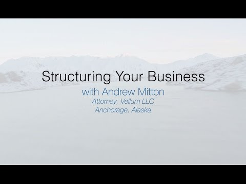 Where to Startup: Structuring Your Business